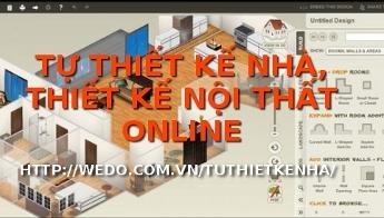 Tự thiết kế nhà online, tự thiết kế nội thất trực tuyến